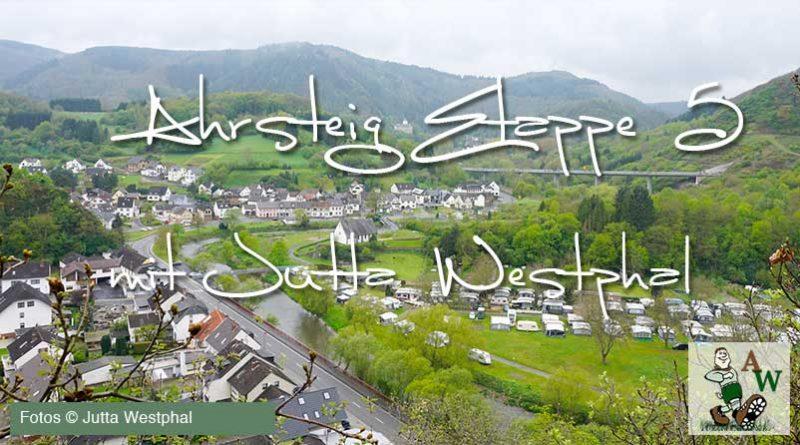 Ahrsteig Etappe 5 mit Wanderblogger / in Jutta Westphal